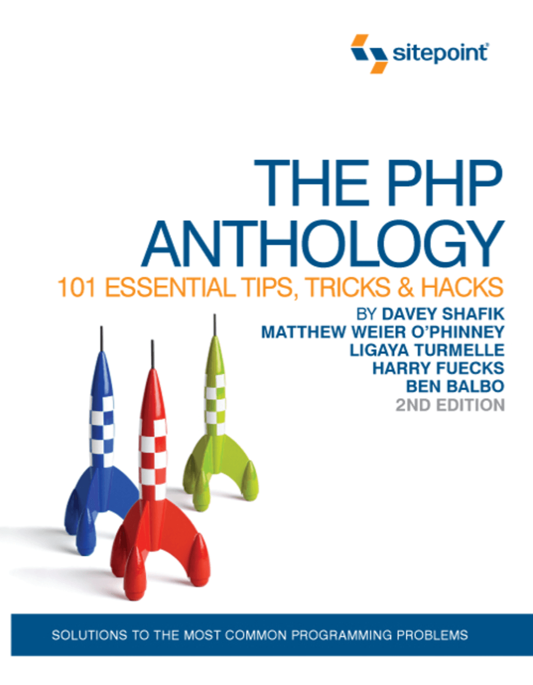 Book Cover: PHP Anthology: 101 Essential Tips, Tricks, and Hacks, 2nd Edition